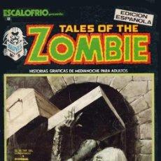 Cómics: ESCALOFRIO VOL.1 Nº 2 - VÉRTICE. TALES OF THE ZOMBIE Nº 1.. Lote 107923199