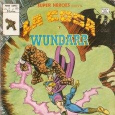 Cómics: SUPER HÉROES - V-2 - Nº 122 - LA COSA Y WUNDAR- GRAN GEORGE PEREZ EN VÉRTICE-1979-BUENO-LEAN-7636. Lote 109167599