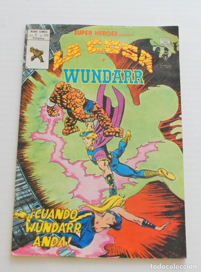 SUPER HEROES LA COSA Y WUNDARR V.2 Nº 122 MUNDI COMICS VERTICE (Tebeos y Comics - Vértice - Super Héroes)