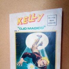 Cómics: TACO DE VERTICE ~ KELLY , OJO MAGICO ~ EDICION ESPECIAL 256 PAG ( VOLUMEN 7 ) 1975. Lote 114769611