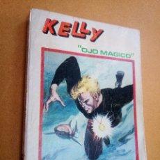 Cómics: TACO DE VERTICE ~ KELLY , OJO MAGICO ~ EDICION ESPECIAL 288 PAG ( VOLUMEN 5 ) 1974. Lote 114770743