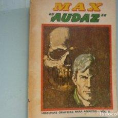 Cómics: MAX AUDAZ. HISTORIA GRÁFICAS PARA ADULTOS VOL. 6. EDICIÓN ESPECIAL. Lote 116334243