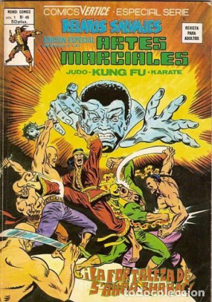 RELATOS SALVAJES- ARTES MARCIALES- V- 1 - Nº 45 -DOUG MOENCH-POLLARD-1978-REGULAR-LEAN-8365 (Tebeos y Comics - Vértice - Relatos Salvajes)