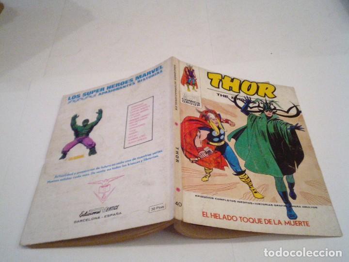 Cómics: THOR - VOLUMEN 1 - VERTICE - COLECCION COMPLETA - BUEN ESTADO - GORBAUD - Foto 183 - 117414171