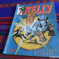Cómics: VÉRTICE SURCO KELLY OJO MÁGICO Nº 7. 1981. 100 PTS. EN EL CIRCO ROMANO.. Lote 121635515