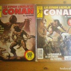 Cómics: 2 COMIC LA ESPADA SALVAJE DE CONAN. Lote 122280671