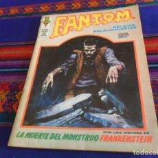Cómics: BUEN ESTADO, VÉRTICE VOL. 1 FANTOM Nº 22 CON FRANKENSTEIN. 1973. 25 PTS.. Lote 127647751