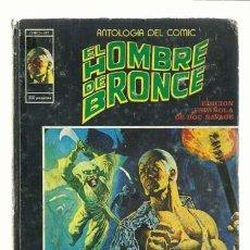 Cómics: ANTOLOGIA DEL COMIC 6: EL HOMBRE DE BRONCE, 1977, VERTICE. Lote 131061248