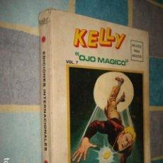 Cómics: KELLY OJO MÁGICO, EDICIÓN ESPECIAL 7, 1975, VERTICE, BUEN ESTADO. 256 PÁGINAS. Lote 131396514