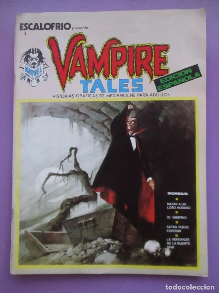 ESCALOFRIO Nº 1, VAMPIRE TALES Nº 1 VERTICE VOLUMEN 1 ¡¡¡MUY BUEN ESTADO!!!!! (Tebeos y Comics - Vértice - V.1)
