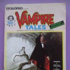 Cómics: ESCALOFRIO Nº 1, VAMPIRE TALES Nº 1 VERTICE VOLUMEN 1 ¡¡¡MUY BUEN ESTADO!!!!! . Lote 132517654