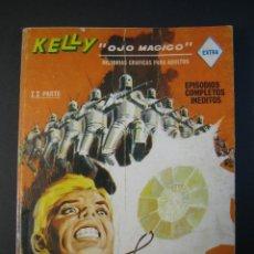 Cómics: KELLY OJO MAGICO (1967, VERTICE) 15 · 1969 · EN PODER DE LOS ROBOTS. Lote 133146222