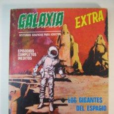 Cómics: GALAXIA (1969, VERTICE) -EXTRA- 5 · 1969 · LOS GIGANTES DEL ESPACIO. Lote 133143466