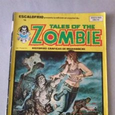Cómics: ESCALOFRIO Nº 18 -TALES OF THE ZOMBIE Nº 5. Lote 135367422