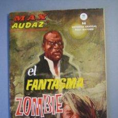 Cómics: MAX AUDAZ (1965, VERTICE) 8 · 1965 · EL FANTASMA ZOMBIE. Lote 135444970