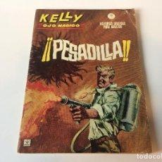 Cómics: KELLY OJO MAGICO PESADILLA N5. Lote 143248906