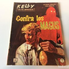 Cómics: KELLY OJO MAGICO CONTRA LOS MAGUS N11. Lote 143250510