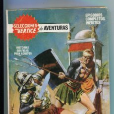 Cómics: SELECCIONES VERTCE DE AVENTURAS. EL GLADIADOR INVENCIBLE. 1968. EN BUEN ESTADO. Lote 144069490