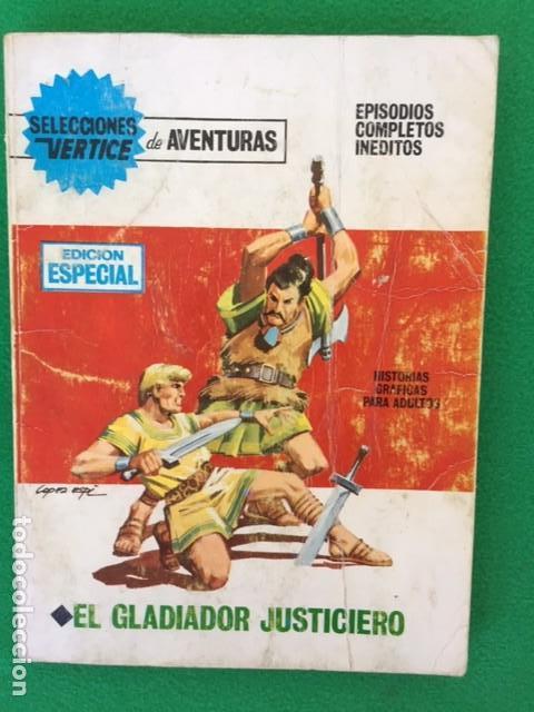 OLAC EL GLADIADOR JUSTICIERO- SELECCION VERTICE DE AVENTURAS EDICION ESPECIAL Nº 29 (Tebeos y Comics - Vértice - Otros)