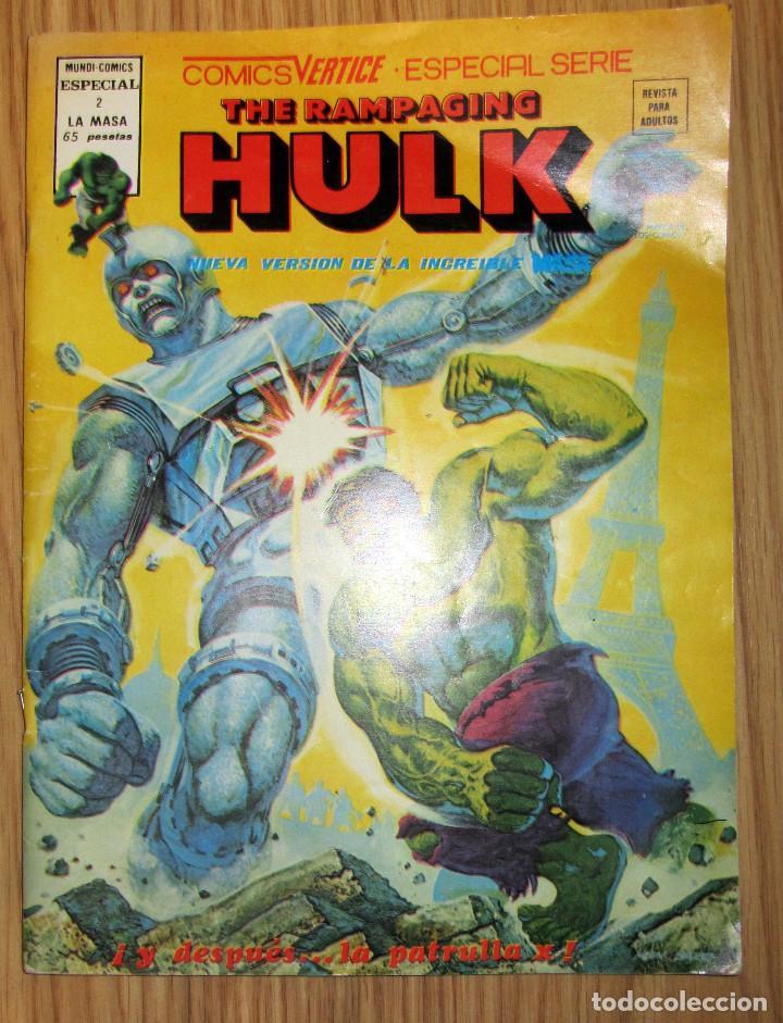 THE RAMPAGING HULK - ESPECIAL 2 - ¡Y DESPUES LA PATRULLA X! - AÑO 1978 - MUNDI COMICS ED VERTICE (Tebeos y Comics - Vértice - La Masa)