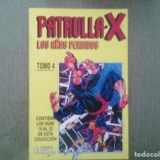 Cómics: COMIC PATRULLA X / LOS AÑOS PERDIDOS TOMO 4. Lote 148635898