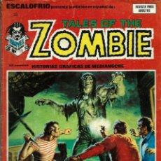 Cómics: ESCALOFRIO Nº 33 - TALES OF THE ZOMBIE - LA RESURRECCION DE PAPA JAMBO - VERTICE 1974 - CORRECTO. Lote 152698966