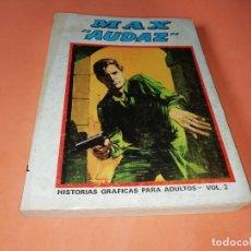 Cómics: MAX AUDAZ. VOLUMEN 2. EDICION ESPECIAL. VERTICE. TACO, 1973. BUEN ESTADO.. Lote 155824786