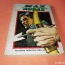 Cómics: MAX AUDAZ. VOLUMEN 1. EDICION ESPECIAL. VERTICE. TACO, 1973. BUEN ESTADO.. Lote 155825010
