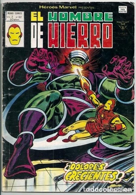 EL HOMBRE DE HIERRO: ¡DOLORES CRECIENTES! / HÉROES MARVEL V2, 62 - VÉRTICE, 07/1980 | IRON MAN (Tebeos y Comics - Vértice - Hombre de Hierro)
