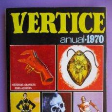 Cómics: VERTICE ANUAL 1970 ¡¡¡¡MUY BUEN ESTADO !!!!. Lote 163988674