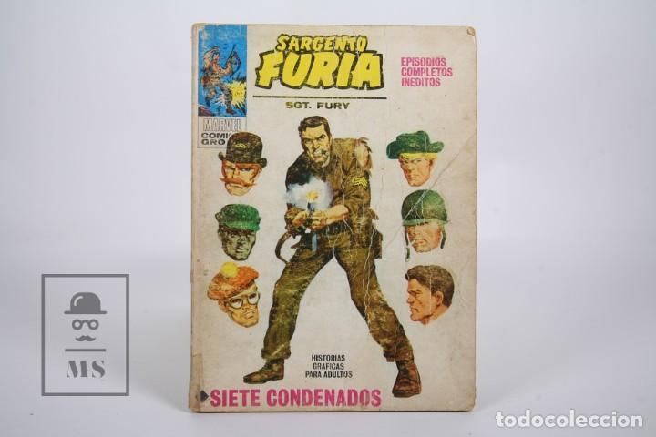 CÓMIC - SARGENTO FURIA / SIETE CONDENADOS - Nº 1 - EDICIONES VERTICE - AÑO 1972 (Tebeos y Comics - Vértice - Furia)