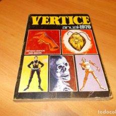 Cómics: VERTICE ANUAL 1970. Lote 166431966