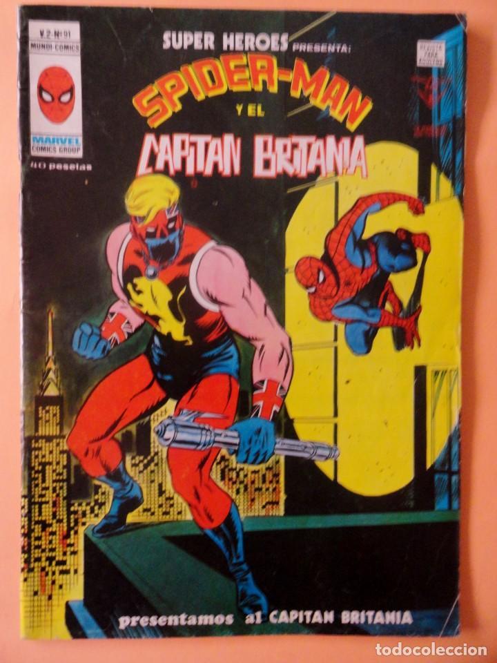 SUPER HEROES VOL 2 VÉRTICE NÚMERO 91 SPIDER-MAN Y EL CAPITÁN BRITANIA .AÑO 1978 (Tebeos y Comics - Vértice - Super Héroes)