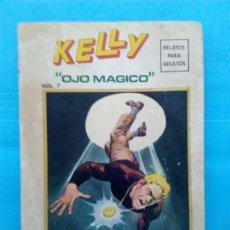 Cómics: KELLY OJO MAGICO EDICIÓN ESPECIAL N 7 VERTICE. Lote 168681944