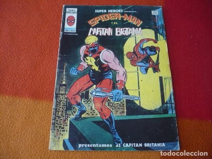 SUPER HEROES PRESENTA VOL. 2 Nº 91 SPIDERMAN Y EL CAPITAN BRITANIA VERTICE MUNDI-COMICS (Tebeos y Comics - Vértice - Super Héroes)
