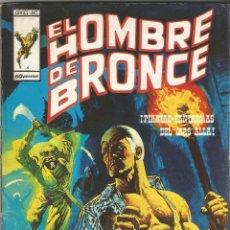Cómics: EL HOMBRE DE BRONCE. Nº 4. EDICIONES VERTICE 1974.. Lote 169131380