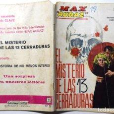 Cómics: MAX AUDAZ Nº 11 - EL MISTERIO DE LAS 13 CERRADURAS - AÑO 1965. Lote 170523868