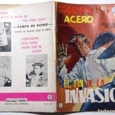 Cómics: ZARPA DE ACERO Nº 17 - EL FIN DE LA INVASIÓN. - AÑO 1965. Lote 170524528
