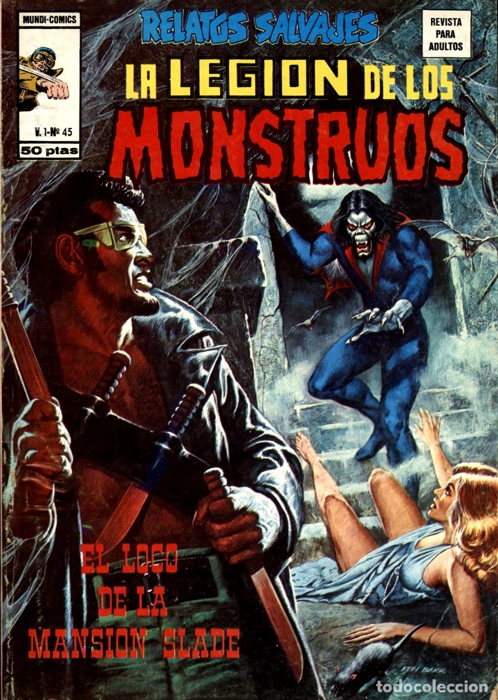 RELATOS SALVAJES-45: LA LEGIÓN DE LOS MONSTRUOS (VERTICE, 1977) DE DOUG MOENCH, MARV WOLMAN Y OTROS (Tebeos y Comics - Vértice - Relatos Salvajes)