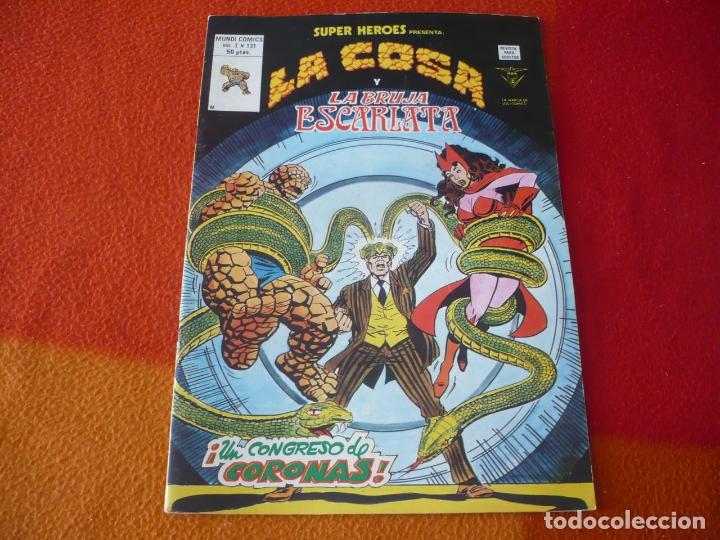 SUPERHEROES PRESENTA VOL. 1 Nº 131 LA COSA Y LA BRUJA ESCARLATA ¡BUEN ESTADO! MARVEL VERTICE (Tebeos y Comics - Vértice - Super Héroes)