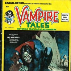 Cómics: ESCALOFRIO Nº 22 - VAMPIRE TALES Nº 6 - LILITH HIJA DE DRACULA - VERTICE 1974 - DIFICIL. Lote 176098095