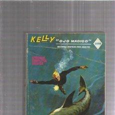 Cómics: KELLY OJO MAGICO 17 ENTRE FILIBUSTEROS. Lote 176334294