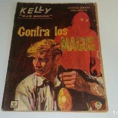 Cómics: KELLY OJO MAGICO Nº 11 CONTRA LOS MAGUS - EDICIONES VERTICE 1966. Lote 177671344