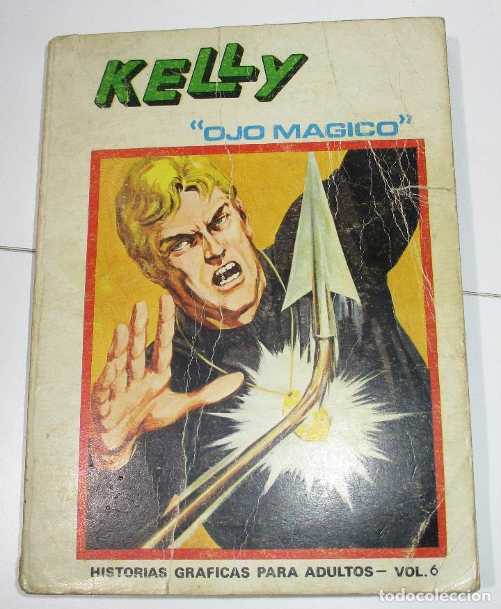 VERTICE VOL.1 KELLY OJO MÁGICO Nº 6 TACO 256 PÁG. (Tebeos y Comics - Vértice - V.1)