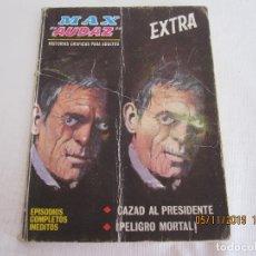 Cómics: MAX AUDAZ 1966 VERTICE 10 CAZAD AL PRESIDENTE - PELIGRO MORTAL. Lote 182301091