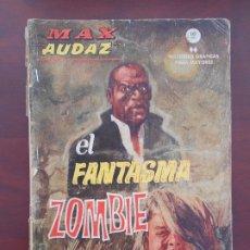 Cómics: MAX AUDAZ Nº 8 - EL FANTASMA ZOMBIE - VERTICE - LEER DESCRIPCION (7D). Lote 183269848
