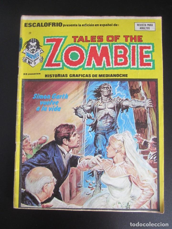 ESCALOFRIO (1973, VERTICE) 29 · 31-III-1975 · TALES OF THE ZOMBIE 9 (Tebeos y Comics - Vértice - Terror)