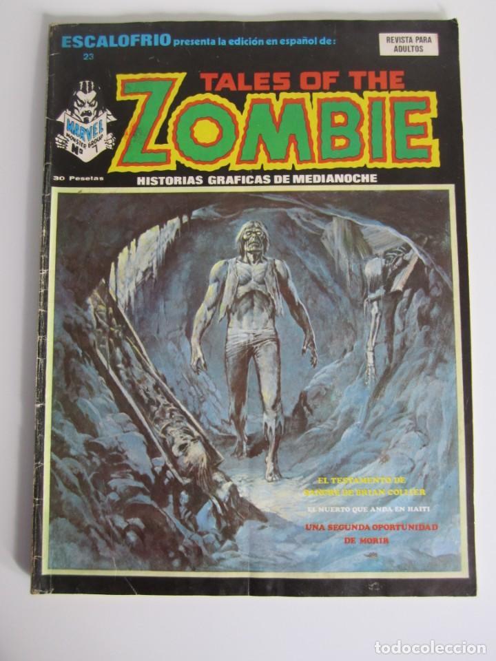 ESCALOFRIO (1973, VERTICE) 23 · 30-XII-1974 · TALES OF THE ZOMBIE 7 (Tebeos y Comics - Vértice - Terror)