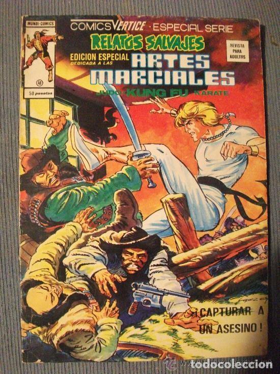 RELATOS SALVAJES ESPECIAL ARTES MARCIALES Nº 41 EDICIONES VERTICE (Tebeos y Comics - Vértice - Relatos Salvajes)