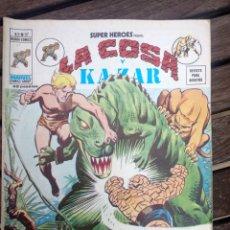 Cómics: LA COSA Y KAZAR. Lote 187643332